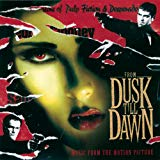 Image of From Dusk Till Dawn - Music From The Motion Picture